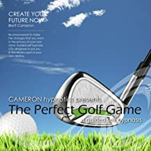 The Perfect Golf Game - Self Hypnosis