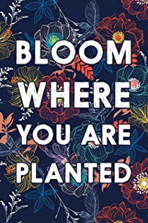 Bloom Where You Are Planted: Dot Grid Journal
