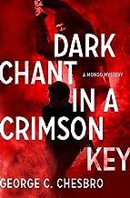 Dark Chant in a Crimson Key (The Mongo Mysteries)