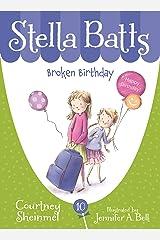 Broken Birthday (Stella Batts Book 10) Kindle Edition
