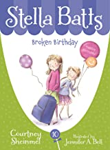 Broken Birthday (Stella Batts Book 10)