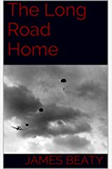The Long Road Home Kindle Edition