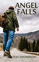 Angel Falls: A Thrilling Romantic Suspense with a Touch of Paranormal (Angel Falls Series Book 1)