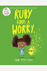Ruby Finds a Worry (Big Bright Feelings) Kindle Edition