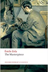 The Masterpiece (Oxford World's Classics) Kindle Edition