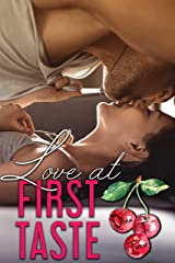 Love At First Taste (Love Comes First Book 3) Kindle Edition