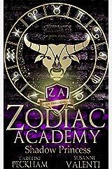 Zodiac Academy 4: Shadow Princess: An Academy Bully Romance Kindle Edition