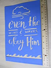 Vintage look EVEN THE WIND AND WAVES OBEY HIM Bible verse cardstock STENCIL new calligraphy Beach primitive antique style for painting YOU RECEIVE QTY 2