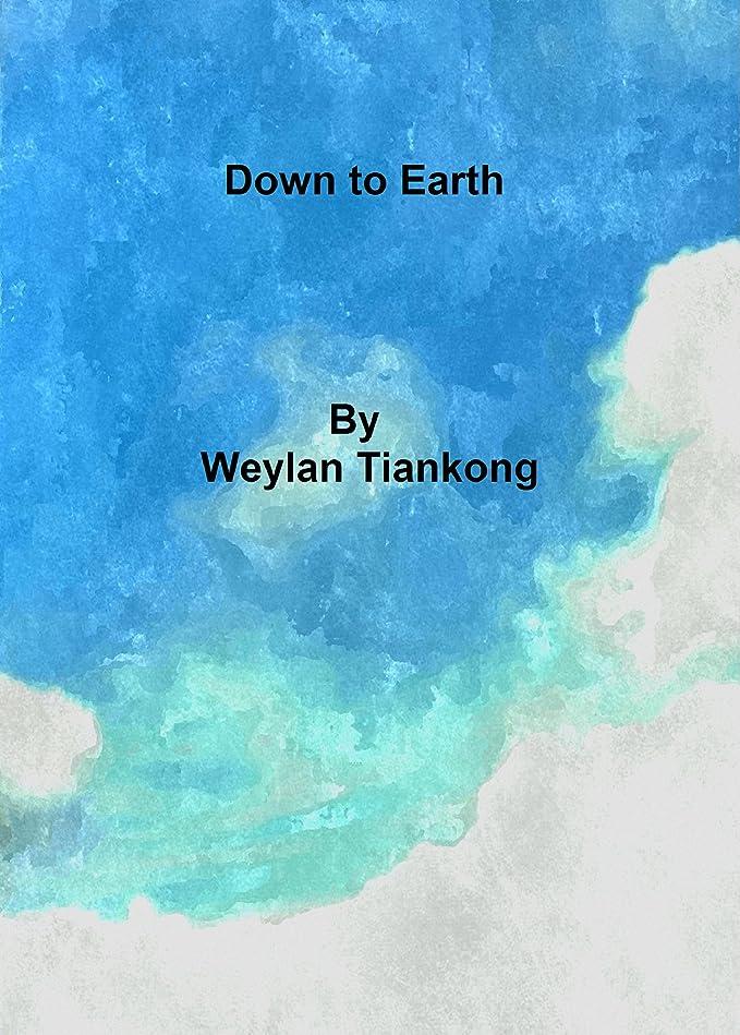 保証金フルーツ間接的Down To Earth (English Edition)