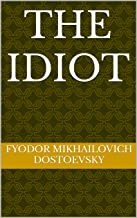 The Idiot (English Edition)