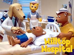 Hilltop Hospital - Season 1