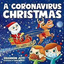 A Coronavirus Christmas: The Spirit of Christmas Will Always Shine Through