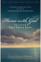 Home with God: In a Life That Never Ends Kindle Edition