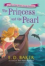 The Princess and the Pearl (The Wide-Awake Princess)