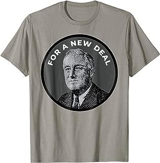 FDR New Deal Shirt Roosevelt New Deal T-Shirt