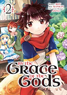 By the Grace of the Gods (Manga) 02 (English Edition)