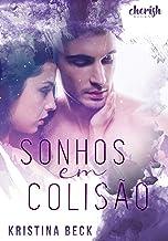 Sonhos em Colisão (Portuguese Edition)