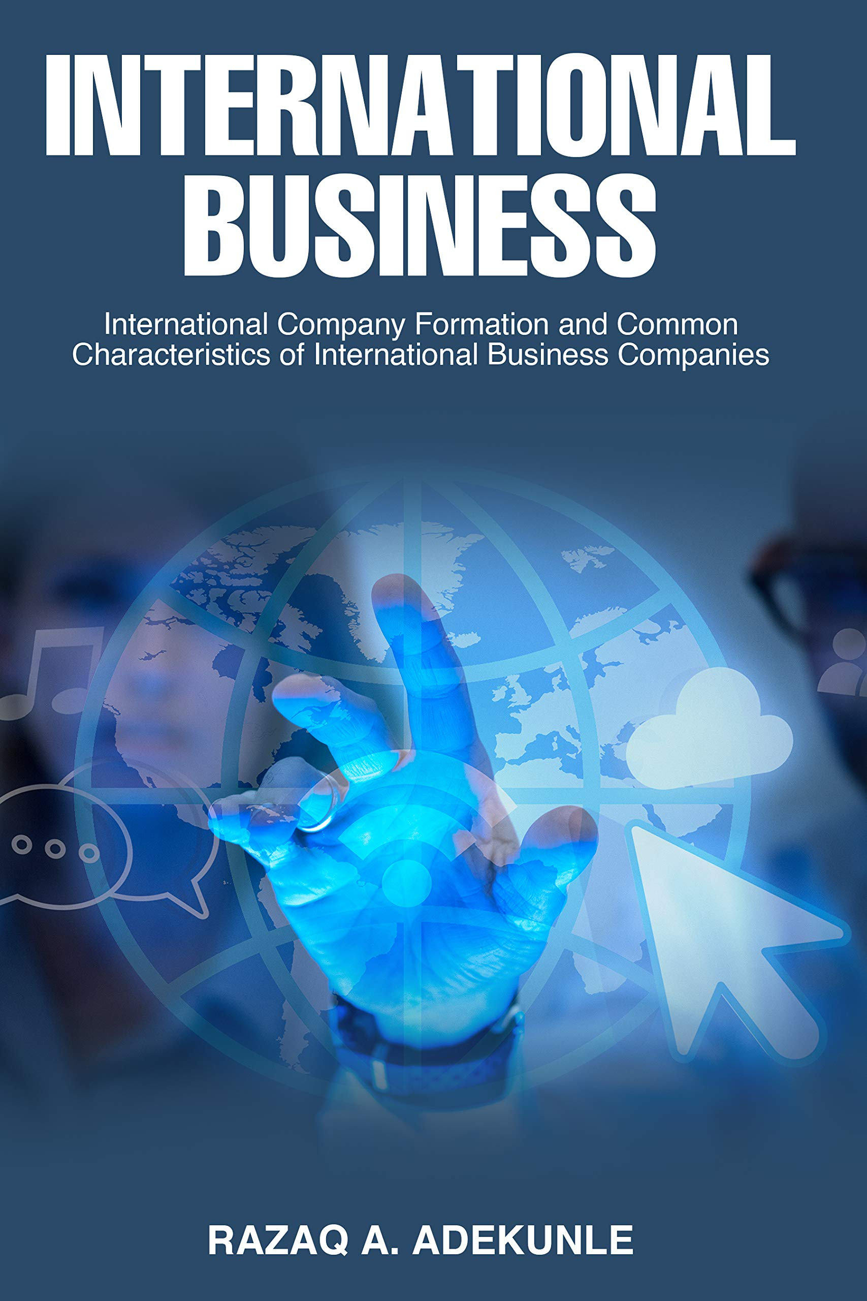 International Business: International Company Formation and Common Characteristics of International Business Companies