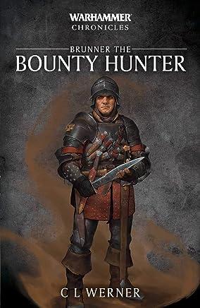 Warhammer Chronicles: Brunner the Bountyhunter