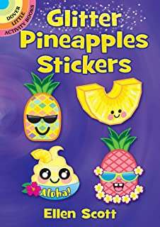 Glitter Pineapples Stickers (Dover Little Activity Books Stickers)