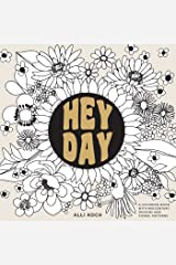 Heyday: A Retro Flower Design Coloring Book Paperback