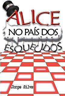 Alice no País dos Esquecidos (2) (Portuguese Edition