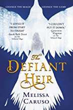 The Defiant Heir (Swords and Fire Book 2)