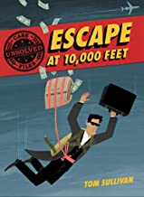 Unsolved Case Files: Escape at 10,000 Feet: D.B. Cooper and the Missing Money (Unsolved Case Files, 1)