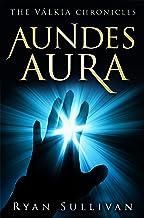 Aundes Aura (The Válkia Chronicles) (English Edition)
