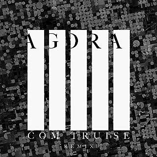 Agora (Com Truise Remix)