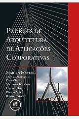 Padrões de Arquitetura de Aplicações Corporativas (Portuguese Edition) Kindle Edition