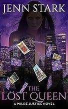 The Lost Queen: Wilde Justice, Book 2