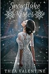 Snowflake Kisses Kindle Edition