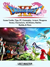 Dragon Quest XI Echoes of an Elusive Age Game Guide, Tips, PC, Gameplay, Armor, Weapons, Items, Characters, Attributes, Battles, Builds, & More