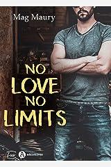 No Love, No Limits Format Kindle