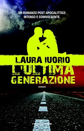 Lultima generazione (Fanucci editore)