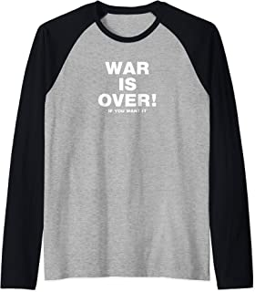 Exclusive War Is Over - Limited Edition Black If You Want It Raglan Baseball Tee