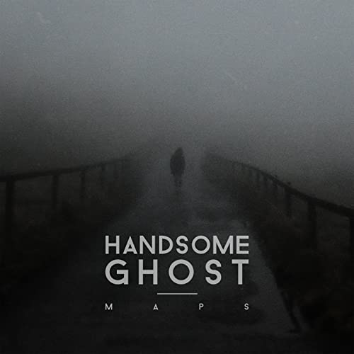 Maps by Handsome Ghost on Amazon Music - Amazon.com Ghost Maps on