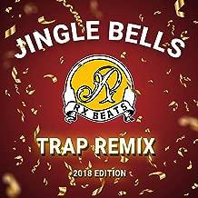 Jingle Bells Trap Remix (2018 Edition)