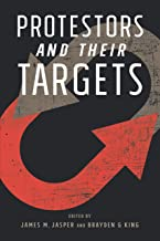 Protestors and Their Targets (English Edition)