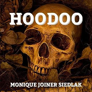 Hoodoo: Mojo's African Magic, Book 1