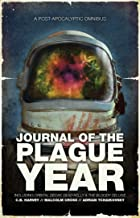 Journal of the Plague Year: An Omnibus of Post-Apocalyptic Tales (Post-apocalyptic Omnibus)