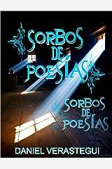 Sorbos de Poesías (1) (Spanish Edition) Kindle Edition