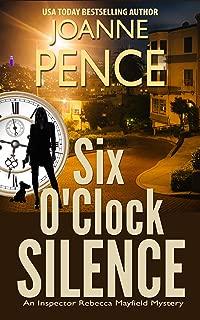 Six O'Clock Silence: An Inspector Rebecca Mayfield Mystery (The Inspector Rebecca Mayfield Mysteries Book 6)