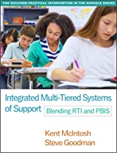 Integrated Multi-Tiered Systems of Support: Blending RTI and PBIS (The Guilford Practical Intervention in the Schools Series)
