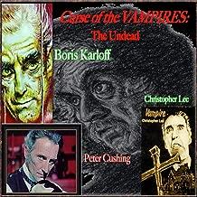 Curse of the Vampires: The Undead Boris Karloff, Peter Cushing & Christopher Lee