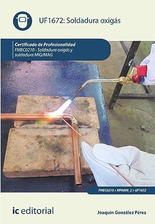 Soldadura oxigás. FMEC0210 (Spanish Edition)
