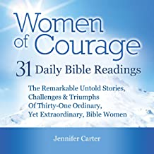 Women of Courage: 31 Daily Devotional Bible Readings