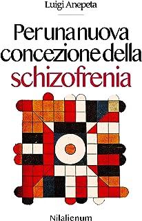 Per una nuova concezione della schizofrenia