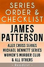 James Patterson Series Order & Checklist: Alex Cross series, Michael Bennett, Women's Murder Club, BookShots, all other works